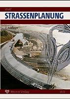 Straßenplanung by Wolfgang Pietzsch