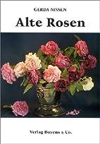 Alte Rosen. 43 bekannte und unbekannte…