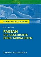 Königs Erläuterungen: Fabian. Die…