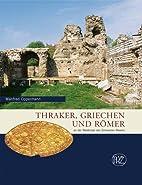 Thraker, Griechen und Römer: An der…