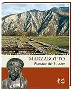 Marzabotto: Planstadt der Etrusker by Martin…