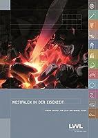 Westfalen in der Eisenzeit by Cichy Gaffrey,…