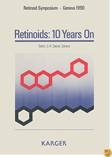 Retinoids: 10 Years On: Retinoid Symposium, Geneva, November 1990