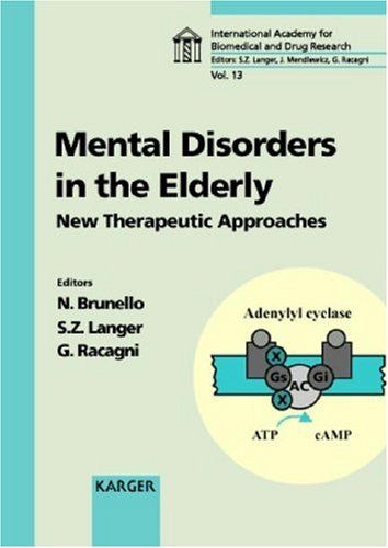 mental-disorders-in-the-elderly-new-therapeutic-approaches-rome-april-1997-international-academy-for-biomedical-and-drug-research-vol-13