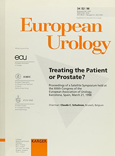 treating-the-patient-or-prostate-satellite-symposium-held-at-the-13th-congress-of-the-european-association-of-urology-barcelona-march-1998-proceedings-european-urology