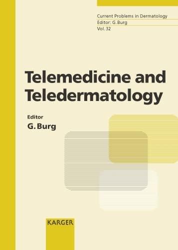 telemedicine-and-teledermatology-current-problems-in-dermatology-vol-32