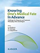 Knowing One's Medical Fate in Advance:…
