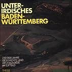 Unterirdisches Baden-Württemberg : 250000…