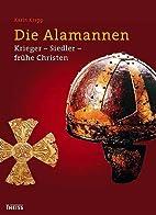 Die Alamannen by Karin Krapp