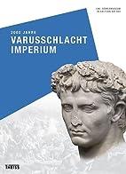 2000 Jahre Varusschlacht - Imperium by LwL…