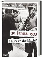 30. Januar 1933: Hitler an der Macht! by…