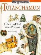 Tutanchamun. Leben und Tod eines Pharaos. (…