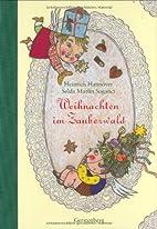 Weihnachten im Zauberwald by Heinrich…