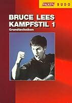 Bruce Lees Kampfstil 1 - Grundtechniken by…
