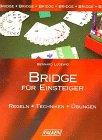 Bridge für Einsteiger. Regeln -…