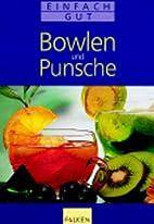 Bowlen und Punsche by Franz Brandl