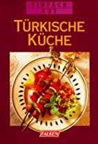 Türkische Küche. Einfach gut by Rose Marie…