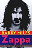 Barry Miles: Zappa