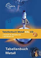 Tabellenbuch Metall XXL CD: Tabellenbuch,…