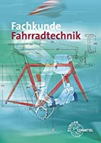 Fachkunde Fahrradtechnik by Ulrich Artmann