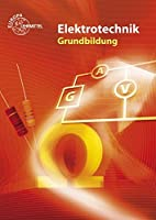 Elektrotechnik / Elektronik. Grundbildung by…