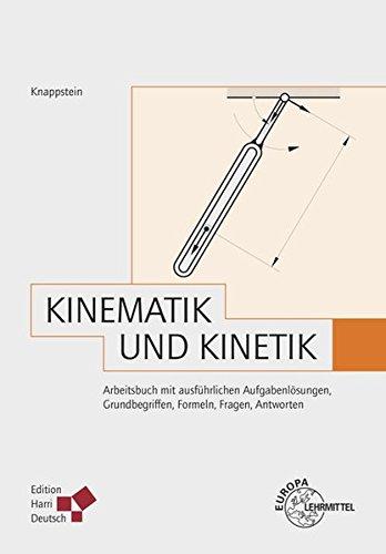 kinematik-und-kinetik-knappstein-arbeitsbuch-mit-ausfuhrlichen-aufgabenlosungen-grundbegriffen-formeln-fragen-antworten