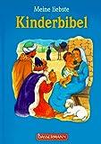 Kennedy, Dana Forrest: Meine liebste Kinderbibel.