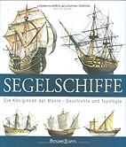 Segelschiffe: Die Königinnen der Meere -…