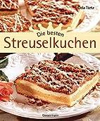 Die besten Streuselkuchen by Oda Tietz