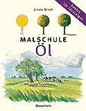 Linda Birch: Malschule Öl