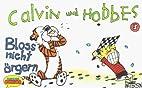 Calvin und Hobbes, Kleinausgabe, Bd.3, Bloß…
