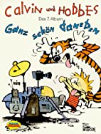 Calvin und Hobbes - Ganz schön daneben.…