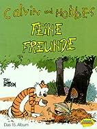 Calvin und Hobbes, Bd.15, Feine Freunde by…