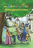 Schmökerinsel. Rittergeschichten by…