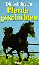 Die schönsten Pferdegeschichten by Charles…