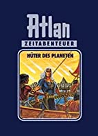 A4 - Hüter des Planeten by Perry Rhodan