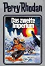 Das zweite Imperium. Perry Rhodan 19. (Perry Rhodan Silberband) - William Voltz