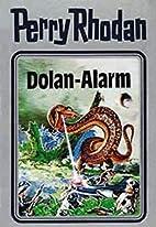 Dolan-Alarm by Horst Hoffmann
