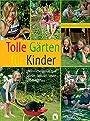 Tolle Gärten für Kinder. - Yara Hackstein