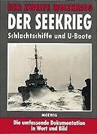 Der Zweite Weltkrieg. Der Seekrieg.…