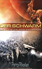Perry Rhodan. Der Schwarm 4. Die gelben&hellip;