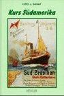 Kurs Südamerika : 125 Jahre…