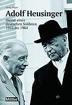 Adolf Heusinger by Georg Meyer