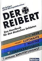 Der Reibert. Heer. Luftwaffe. Marine. Das…