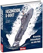 Faszination U-Boot - Historische…