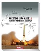 Raketenbedrohung 2.0: Technische und…