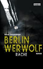Berlin Werwolf: Rache by Rainer…