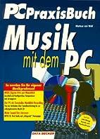 Musik mit dem PC by Markus van Well