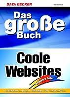 Das große Buch Coole Websites. Insider-…