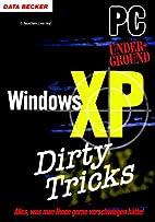 Windows XP dirty Tricks. PC Underground. by…